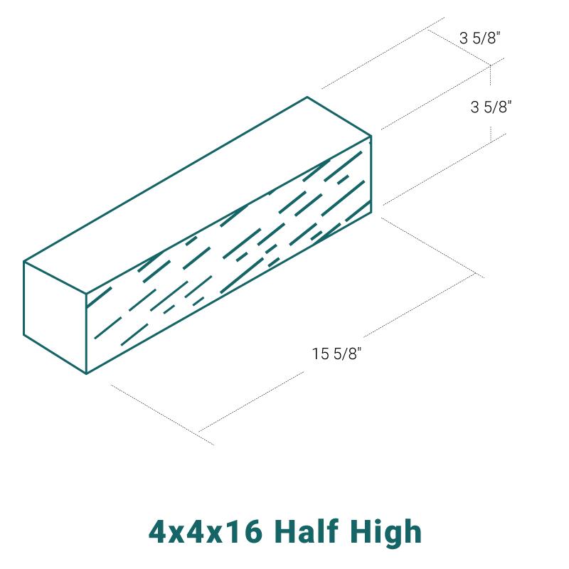 4 x 4 x 16 Half High