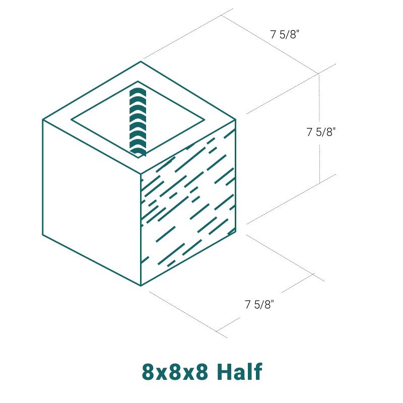 8 x 8 x 8 Half